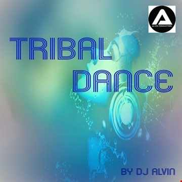 DJ Alvin - Tribal Dance (Extended Mix)