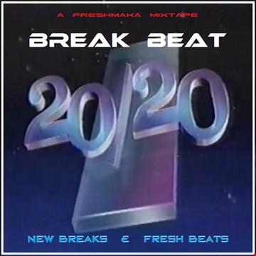 BREAK BEAT 20/20