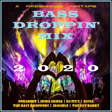 Bass Droppin' Mix 2020