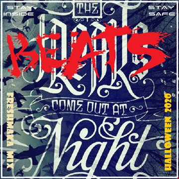 The Beats Come Out At Night 2020