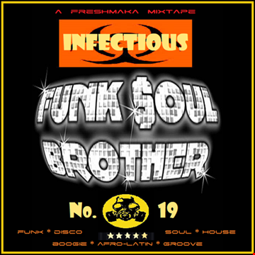 Infectious Funk Soul Brother No.19
