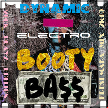 Dynamic Electro Booty Bass #2 [200k Playz Beat Mix Edition]