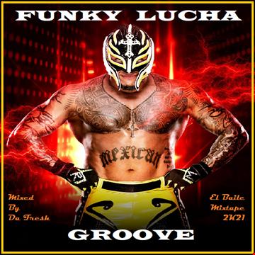 Funky Lucha Groove 2K21
