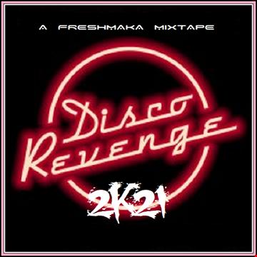 Disco Revenge 2K21