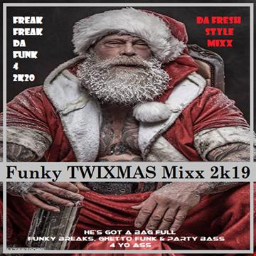Funky TWIXMAS Mixx 2k19