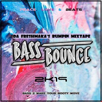 Bass Bounce 2k19