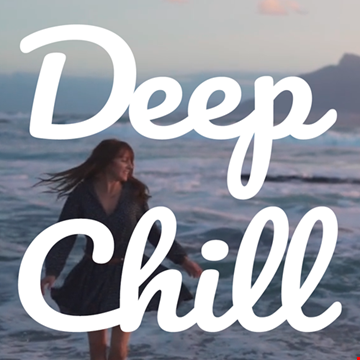 Deep Dissolution (Best of Chill) Deep Chill MIX