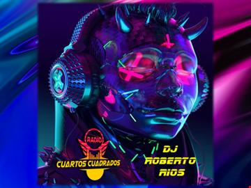 HOUSE MIXES  NU DISCO AND FUNK DJ ROBERTO RIOS RADIO CUARTOS CUADRADOS