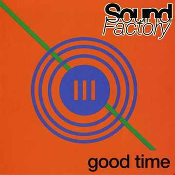 Sound Factory - Good Time (@ UR Service Version)