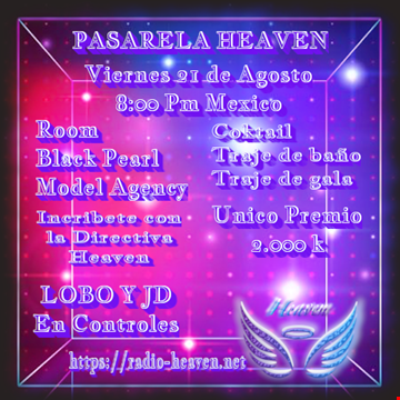 Pasarela Radio Heaven - parte 2