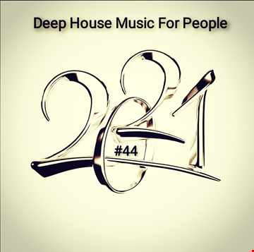 Music For People 44 (Play Deep House)