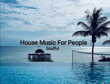 Music For People (Soulful House) Play Good Music.mp3