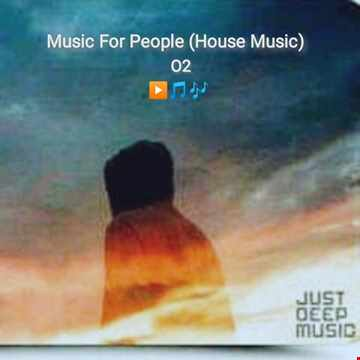 Music For People 02 (House Music)