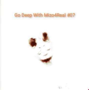 Go Deep With Mizo4Real 07