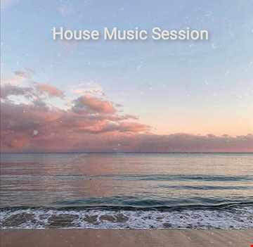 House Music Session
