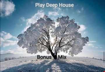 Music For People (Play Deep House) Bonus Mix