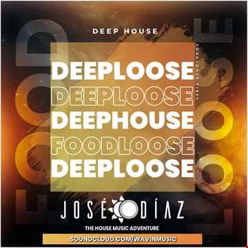 José Díaz - The House Music Adventure - Deep House 230