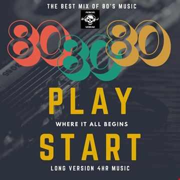 PLAY START 80'S BEST MUSIC REMIX BY MISKHA DJ