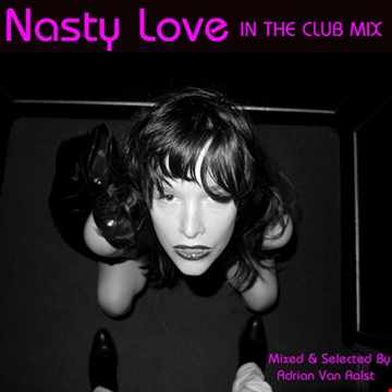 A Nasty Love (IN THE CLUB MIX)