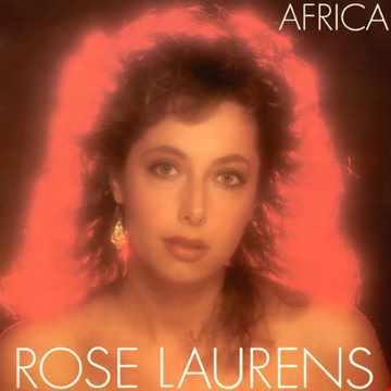 Rose Laurens   Africa '82 (Maxi 45t Re Edit)
