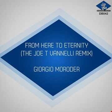Giorgio Moroder - from here 2 eternity (jtv radio mix '97)