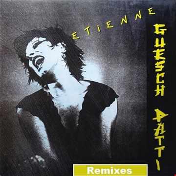 Guesch Patti   Etienne (U.S 7'' Edit, 1987)