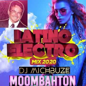 DJ michbuze's Fiesta Latina Mix 2000   Electro Latino EDM Moombathon Mixtape