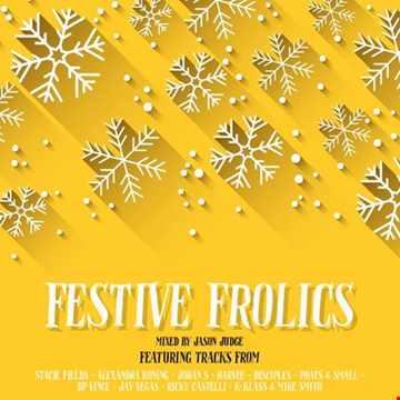 Festive Frolics - Mixed By Jason Judge