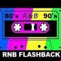 80s 90s RNB FLASHBACK