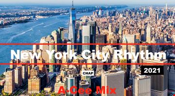 New York City Rhythm 2020-2021 (A Cee Mix)