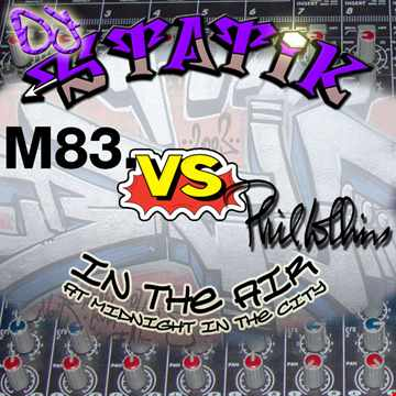 M83 vs Phil Collins   In The Air at Midnight in the City (DJ Statik Mashup)