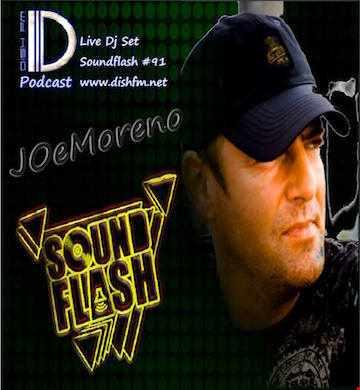 JOeMoreno by SoundFlash #91 @ Dishfm.net