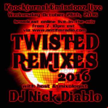 10 26 16 Twisted Remixes 2016