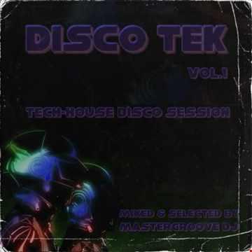 mastermix   disco tek session 020 vol.1