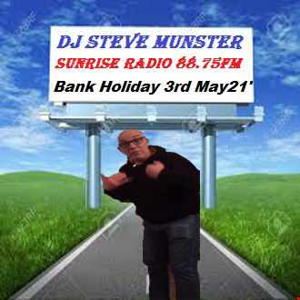 Bank Holiday Monday 3rd May 2021 DJ Steve Nut Nut Munster Radio Show