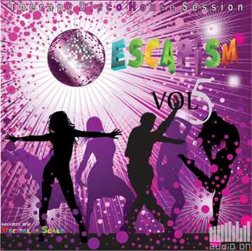 Therapy Disco House Session [ESCAPISM Volume 5] 320 Kbps 14 1 2014