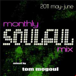 Tom Mogoul   Monthly Soulful Mix 2012 December