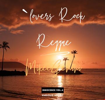Lovers Rock Reggae Innocence Vol.4