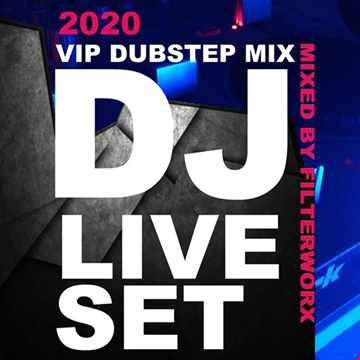 FilterWorX - VIP Dubstep Mix Show Episode 175 2020 (UNPREPARED)