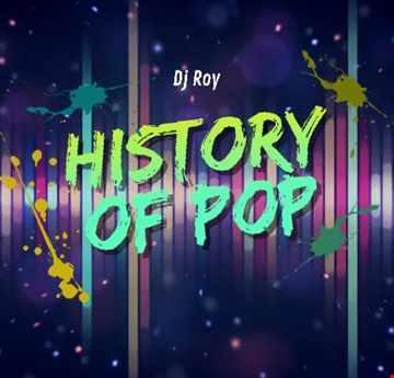 2020  Dj Roy History of Pop