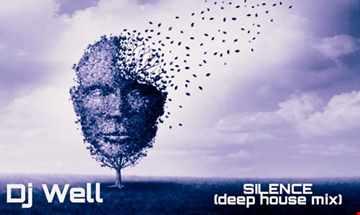 Dj Well   Silence (deep house mix)