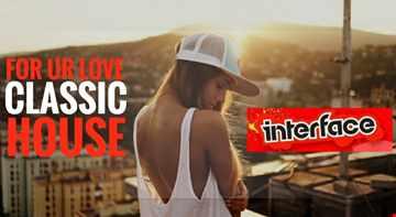 01 FOR UR LOVE CLASSIC HOUSE INTERFACE GLOBAL FT JON INTERFACE