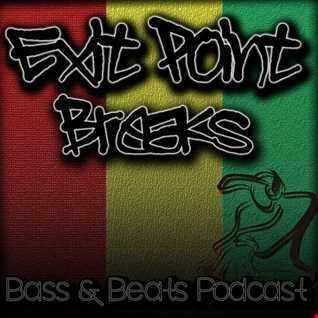 Exit Point Breaks, Bass & Beats Podcast (Vol 63b)