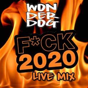 F*CK 2020 Live Mix