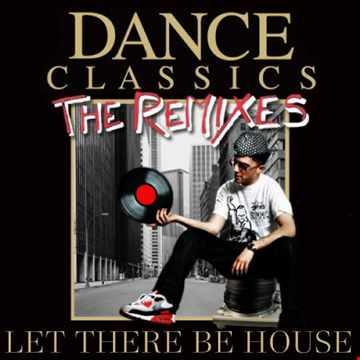 Dance Classics Remixed