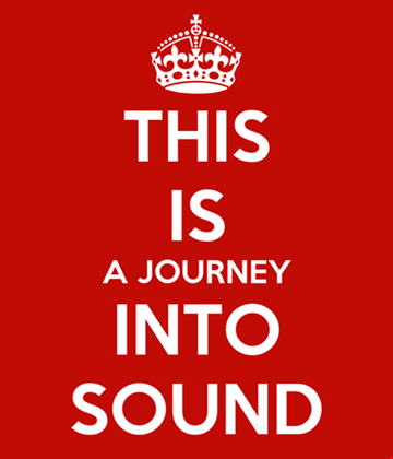 This is a journey into Sound