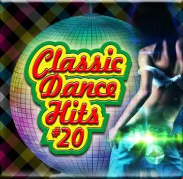 Classic Dance Hits #20
