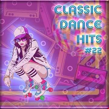 Classic Dance Hits#22