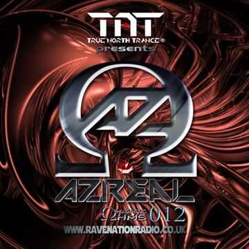 True North TrancePresents: Azreal Magnetic Ohms  Ep 012