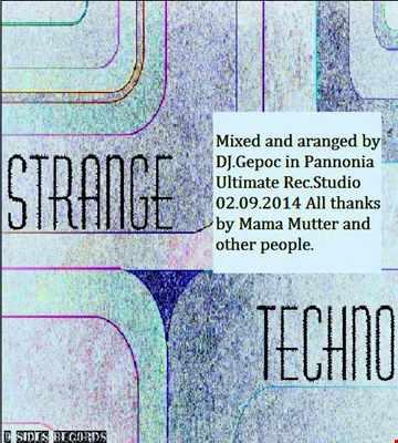 Dj.Gepoc - Strange Techno (02.09.2014)